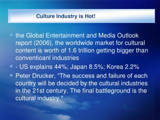 Culture Industry is Hot the Global Entertainment and Media ...