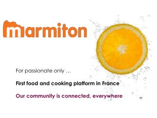 For  passionate only  … First  food  and cooking  platform  in France