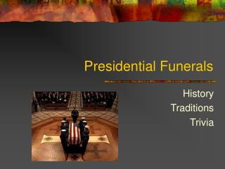 Presidential Funerals