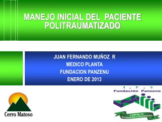MANEJO INICIAL DEL  PACIENTE POLITRAUMATIZADO