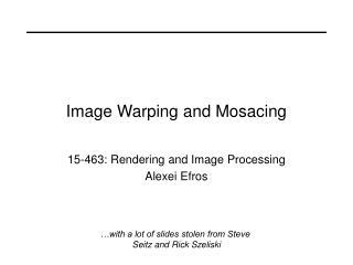 Image Warping and Mosacing