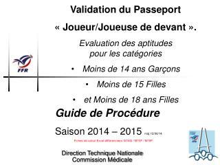 Validation du Passeport «Joueur/Joueuse de devant».
