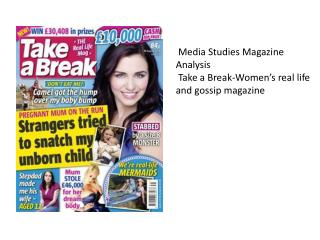 Media Studies Magazine Analysis Take a Break-Women's real life and gossip magazine