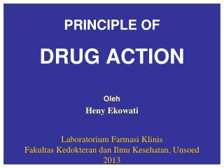 PRINCIPLE OF DRUG ACTION