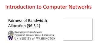 Fairness of Bandwidth Allocation (§ 6.3.1)