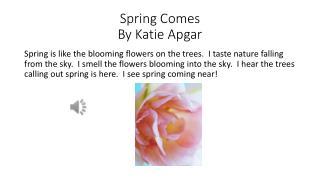 Spring Comes By Katie Apgar