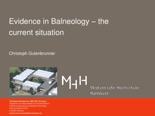 Evidence in Balneology – the current situation Christoph Gutenbrunner