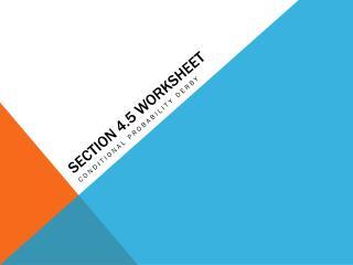 Section 4.5 Worksheet