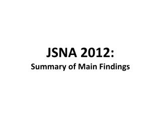 JSNA 2012: Summary of Main Findings
