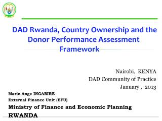 DAD  Rwanda, Country Ownership and the Donor Performance Assessment Framework