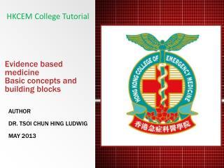 Evidence based medicine Basic concepts and building blocks