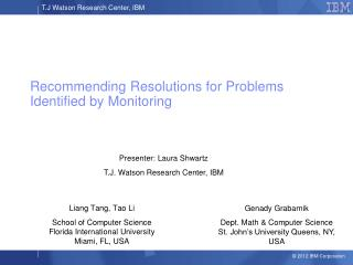 Recommending Resolutions for Problems Identified by Monitoring