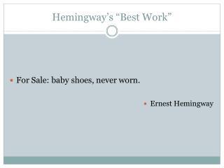 "Hemingway's ""Best Work"""