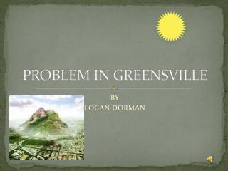PROBLEM IN GREENSVILLE