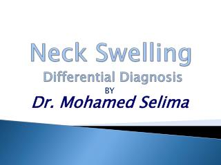 Neck Swelling Differential Diagnosis