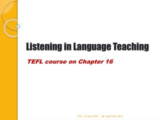 Listening in Language Teaching