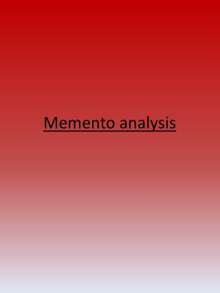 Memento analysis