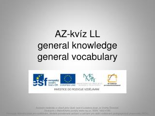 AZ-kvíz LL general knowledge general vocabulary