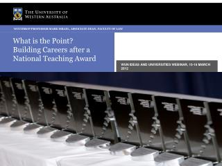 What is the Point?  Building Careers after a National Teaching Award