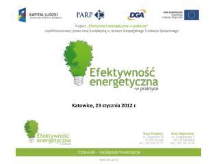 Katowice , 23 stycznia  2012 r.