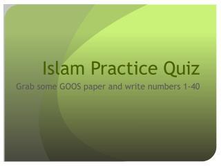 Islam Practice Quiz