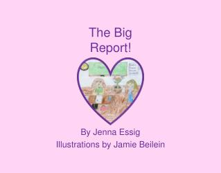 The Big Report!
