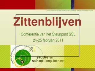 Conferentie van het Steunpunt SSL  24-25 februari 2011