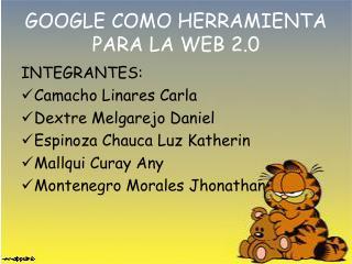 GOOGLE COMO HERRAMIENTA PARA LA WEB 2.0