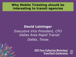 Why Mobile Ticketing should be interesting to transit agencies