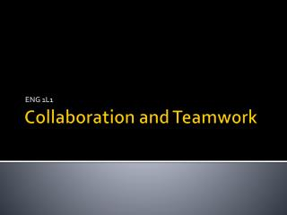 Collaboration and Teamwork