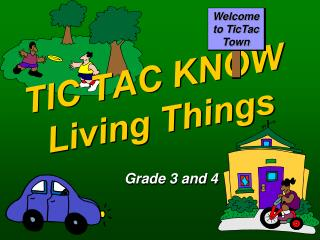 TIC TAC KNOW Living Things