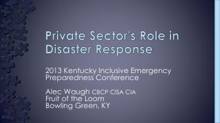 Private  Sector's Role in Disaster Response