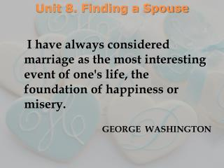 Unit 8. Finding a Spouse