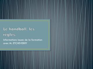 Le handball, les règles.
