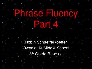 Phrase Fluency Part 4