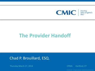 Chad P. Brouillard, ESQ.