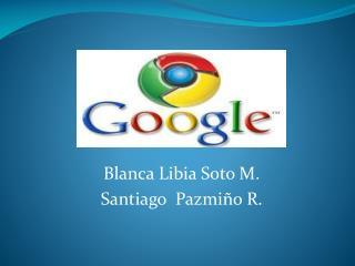 Blanca Libia Soto M. Santiago  Pazmiño R.