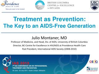 Treatment as Prevention: The Key to an AIDS-Free Generation
