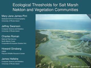 Ecological Thresholds for Salt Marsh  Nekton and Vegetation Communities