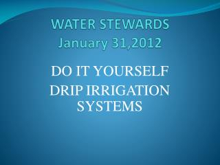 WATER  STEWARDS January 31,2012