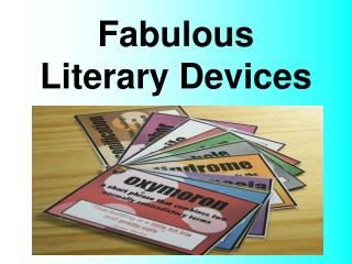 Fabulous  Literary  Devices