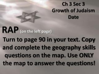 Ch  3 Sec 3 Growth of Judaism Date