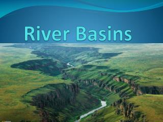 River Basins