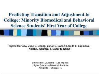 Predicting Transition and Adjustment to College: Minority Biomedical and Behavioral Science Students  First Year of Coll