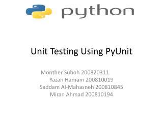 Unit Testing Using PyUnit