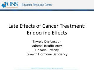 Late Effects of Cancer Treatment: Endocrine Effects