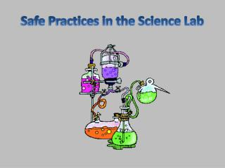 Safe Practices in the Science Lab