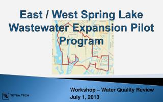 East / West Spring Lake Wastewater Expansion Pilot Program