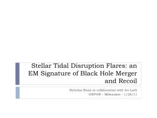 Stellar  Tidal Disruption  Flares: an EM Signature of Black Hole Merger and Recoil