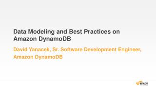 Data Modeling and Best Practices on  Amazon DynamoDB